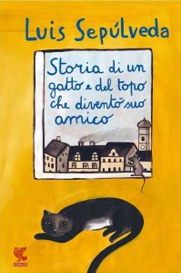 Luis Sepúlveda The story of a cat and the mouse that became his friend